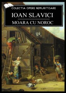 Moara cu noroc de Ioan Slavici